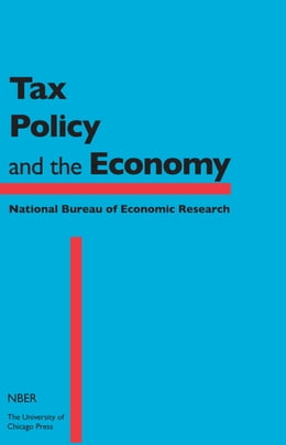 Book Tax Policy and the Economy, Volume 30 by Jeffrey R. Brown