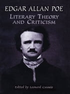 Literary Theory and Criticism by Edgar Allan Poe