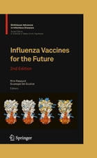 Influenza Vaccines for the Future