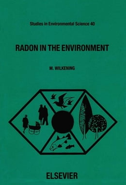 Book Radon in the Environment by Wilkening, M.