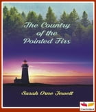 Country of the Pointed Firs by Sarah Orne Jewett