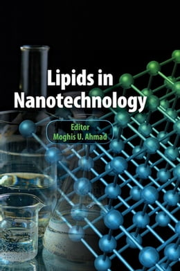 Book Lipids in Nanotechnology by Moghis U. Ahmad