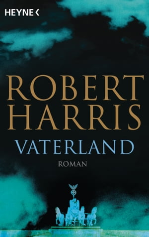 Vaterland: Roman by Robert Harris