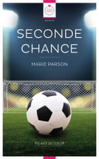 Seconde Chance by Marie Parson