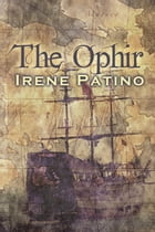 The Ophir by Irene Patino