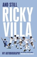 And Still Ricky Villa: My Autobiography dc673ab5-f231-4097-abfc-668031cc8ab5