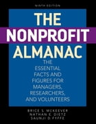 The Nonprofit Almanac: The Essential Facts and Figures for Managers, Researchers, and Volunteers by Brice S. McKeever