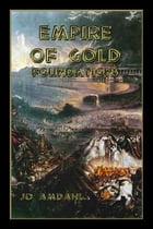 Empire of Gold: Foundations by Jo Amdahl