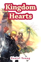 Kingdom Hearts by Daniel Young