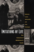 Imitations of Life: Two Centuries of Melodrama in Russia by Louise McReynolds