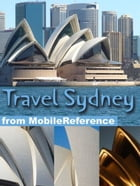 Travel Sydney, Australia: Illustrated Travel Guide And Maps (Mobi Travel) by MobileReference