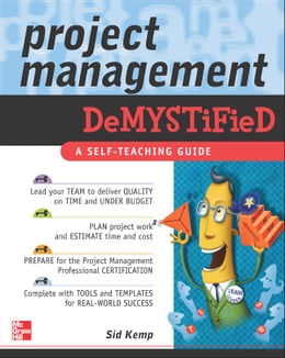 Book Project Management Demystified by Kemp, Sid