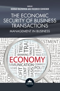 The Economic Security of Business Transactions: Management in Business