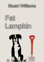Fat Lampkin by Stuart Williams