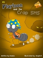 Playtoon and the Crap SMS by Kamon
