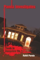 Panda Investigates - Death in Bungalow No.16 by Rohit Panda