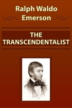 THE TRANSCENDENTALIST by Ralph Waldo Emerson