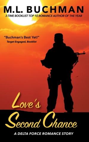 Love's Second Chance by M. L. Buchman