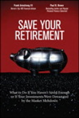 Book Save Your Retirement: What to Do If You Haven't Saved Enough or If Your Investments Were Devastated… by Frank Armstrong III