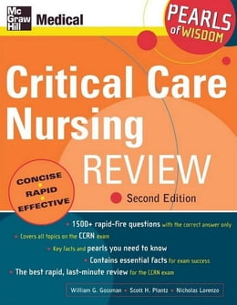Book Critical Care Nursing Review: Pearls of Wisdom, Second Edition by Gossman, William