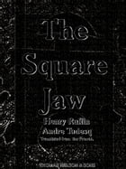 The Square Jaw (Illustrations) (English Edition) by Henry Ruffin