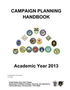 Campaign Planning Handbook – Academic Year 2013 – United States Army War College by United States Government  US Army