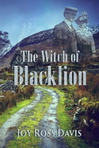 The Witch of Blacklion by Joy Ross Davis