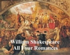Shakespeare's Romances: All Four Plays, with line numbers by William Shakespeare