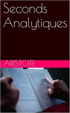Seconds Analytiques by Aristote