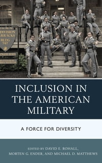 Inclusion in the American Military