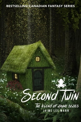 Book Second Twin: The Legend of Rhyme Series (Volume 1, Book 4) by Jaime Lee Mann