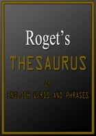Roget's Thesaurus Of English Words And Phrases by Dr. Peter Mark Roget