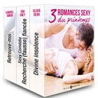 3 romances sexy du printemps by Olivia Dean