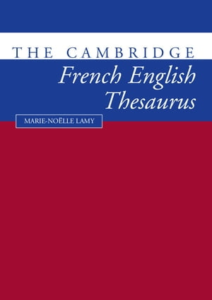 The Cambridge French-English Thesaurus