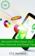 Microsoft Office Excel 2013 New Features and Power Tips