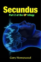 Secundus by Gary Homewood