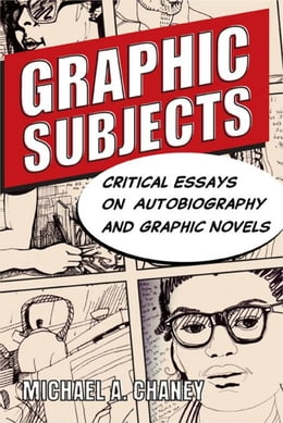 Book Graphic Subjects by Chaney, Michael A.