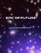 Epic of Future