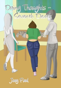 Dying Thoughts: Seventh Death