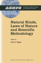 Natural Kinds, Laws of Nature and Scientific Methodology