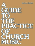 Guide to the Practice of Church Music