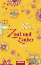 Zimt und Zauber: Roman by Christina Jones