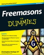 Freemasons For Dummies by Christopher Hodapp