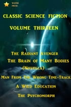 Classic Science Fiction Volume Thirteen by Various