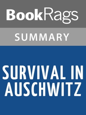 Survival in Auschwitz by Primo Levi | Summary & Study Guide