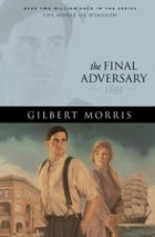 Final Adversary, The (House of Winslow Book #12)