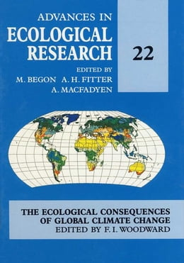Book Advances in Ecological Research: The ecological consequences of global climate change by Begon, M.