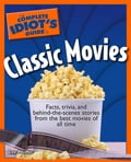 The Complete Idiot's Guide to Classic Movies d1fb34a4-4743-4dfc-9caf-8badc5a4ae0a