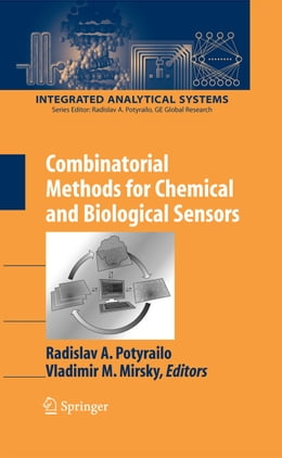 Book Combinatorial Methods for Chemical and Biological Sensors by Vladimir M. Mirsky