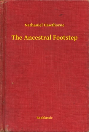 The Ancestral Footstep